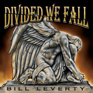 Bill Leverty - Divided We Fall use.jpg