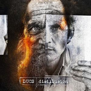 Ducs - Disillusion