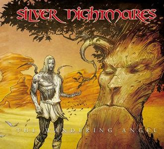Silver Nightmares - The Wandering Angel