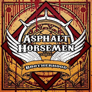 Asphalt Horsemen, Brotherhood, Grund Records, Southern Rock, Hungary, Hungarian, 2016, Album, Nickelback