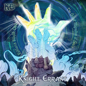 Knight Errant - The Grand Migration Of S