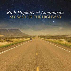 Rich_Hopkins_And_Luminarios_–_My_Way_Or_
