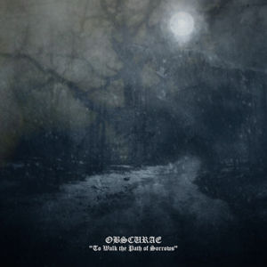 Obscurae - To Walk The Path Of Sorrows u