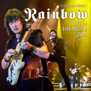 CD, Album, Album Review, CD Review, Latest Release, Ritchie Blackmores Rainbow, Live In Birmingham 2016, Ritchie Blackmore, Deep Purple, Blackmores Night, Birmingham, Live