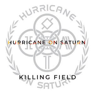 Hurricane On Saturn - Killing Field USE.