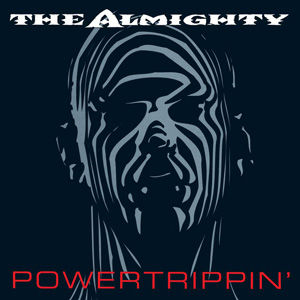 The Almighty - Powertrippin,- 2CD Expand