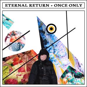 Eternal Return - Once Only use.jpg