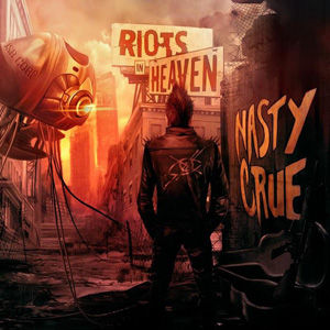 CD, Album Review, CD Review, Album, 80's Hard Rock, Nasty Crue, Riots In Heaven, Demon Doll Records, Wroclaw, Poland