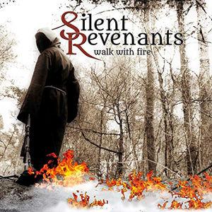 Silent Revenants - Walk With FireUSE.jpg