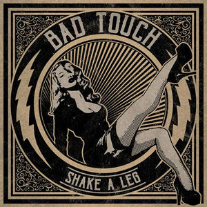 Bad Touch - Shake A Leg USE.jpg