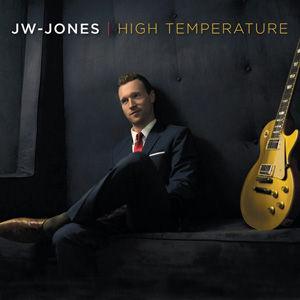 CD, Album, Album Review, CD Review, JW Jones, Blues, High Temperature, Solid Blues Records, Canada, Jaida Dryer, Chuck Berry, Noble PR, Peter Noble