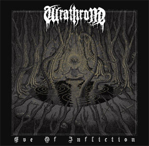 Wrathrone - Eve Of Infliction USE.jpg