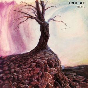 Trouble - Psalm 9 use.jpg