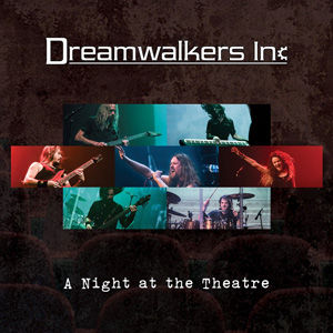 Dreamwalkers Inc - A Night At The Theatr