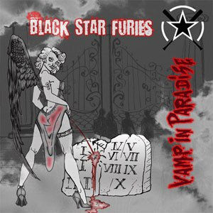 Black Star Furies, Vamp In Paradise, Self Released, Murderdolls, 69 Eyes, Wednesday 13, Backyard Babies, Kiss