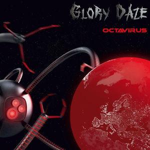 Glory Daze - Octavirus