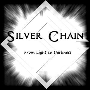 Silver Chain - From Light To Darkness us