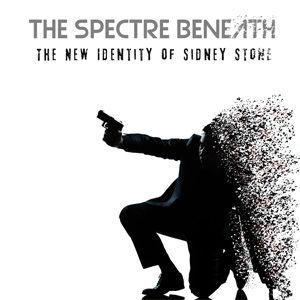 The Spectre Beneath - The New Identity O