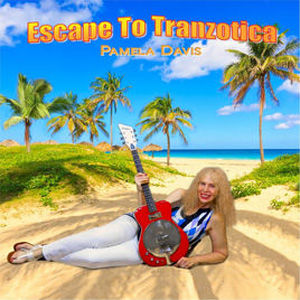 CD, Album Review, CD Review, Album, Self Released, Pamela Davis, Escape To Tranzotica,Steel, Dobro, Ukelele