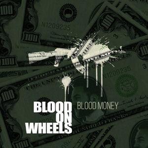 BLOOD ON WHEELS - Blood Money USE.jpg