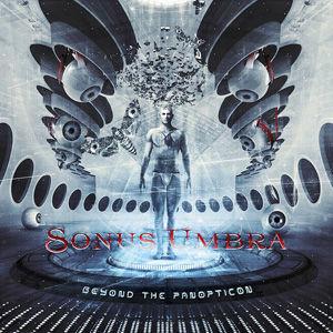 Sonus Umbra - Beyond The Panopticon USE.
