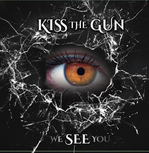 Kiss The Gun - We See You use.jpg