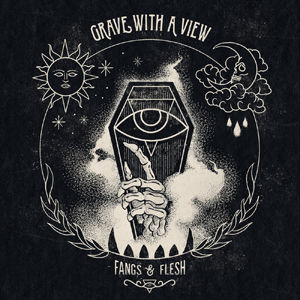 Grave with a view - Fangs Flesh EP use.j