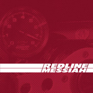 Redline Messiah, Redline, Messiah