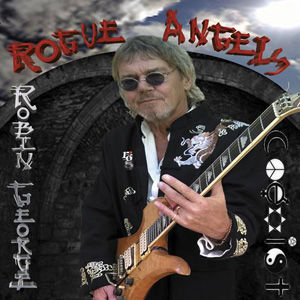 CD, Album, Wide Eyed Beauty Queen, Surreal Dream, Rock, Blues, Album Review, CD Review, Robin George, Rogue Angels, Angel Air, Phil Lynott, Glenn Hughes, Robert Plant, Charlie Morgan, Guitar, Bass, Drums, 2018, Dancing Shoes Again, Love Is Blind,