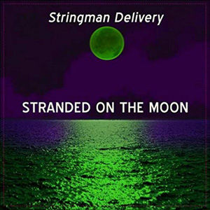 Stringman_Delivery_–_Stranded_On_The_Moo