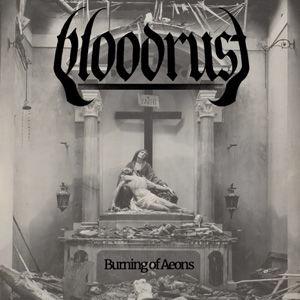 Bloodrust - Burning of Aeons use.jpg