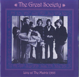 The Great Society - Live At The Matrix 1
