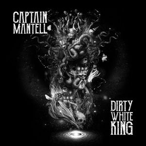Captain Mantell - Dirty White King USE.j