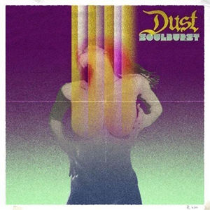 Dust, Soulburst