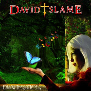 David Slame - Follow the ButterflyUSE.jp