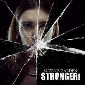 Suzens Garden, Stronger
