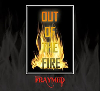 Fraymed - Out Of The Fireuse.jpg