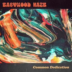CD, Album Review, CD Review, Album, Eastwood Haze, Common Dedication, Austria, Austrian, Stoner Rock, Blues