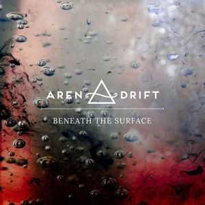 Aren Drift - Beneath the Surface use.jpg