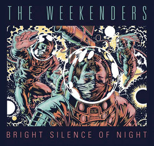 The Weekenders, Bright Silence Of Night