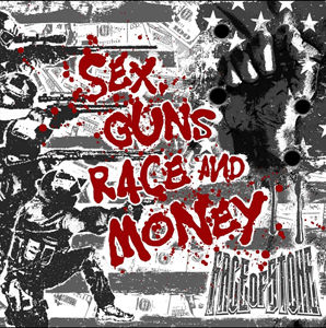 Face Of Stone -Sex Guns Race And Money (