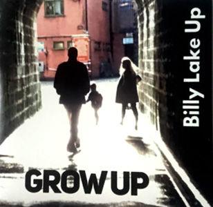 Billy Lake Up - Grow Up USE.jpg
