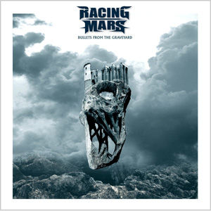 Racing Mars - Bullets From The Graveyard