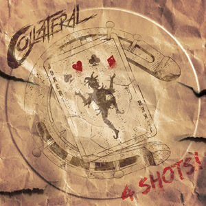 Collateral, Kent, 4 Shots, 2018, EP, CD, Angelo Tristan, Todd Winger, Jack Bentley Smith, Ben Atkinson, Going With The Wind, Midnight Queen, Angels Crying, Just Waiting For You, Roulette Media UK, Ten 21 Studios, Sean Kenny, Noble PR, Peter Noble, Robin Schmitz, Sean de Burca, CollateralRocks