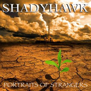 Shadyhawk, Potraits Of Strangers