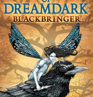 Faeries of Dreamdark; Blackbringer, a book review