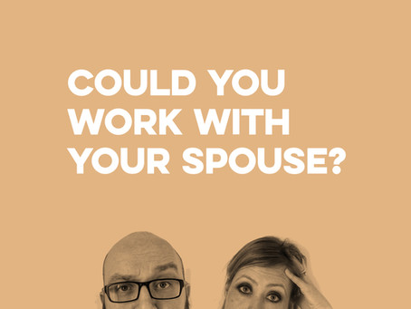 Could you work with your spouse?