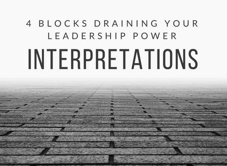 4 Blocks Draining Your Leadership Power: Part III