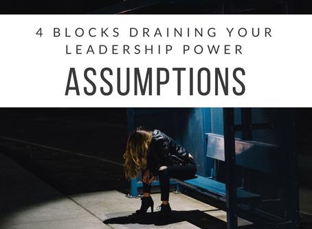 4 Blocks Draining Your Leadership Power: Part II