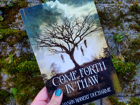 Come Forth in Thaw Review